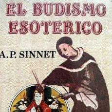 Libri di seconda mano: EL BUDISMO ESOTÉRICO, A. P. SINNET. Lote 84864328