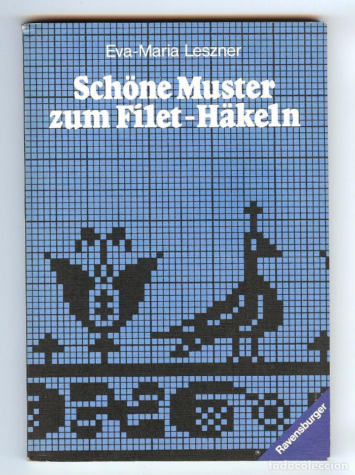libro sobre ganchillo. eva-maria leszner .- sch - Comprar en ...