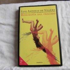 Libros de segunda mano: BIOGRAFIA DEL FRACASO.LUIS ANTONIO DE VILLENA.EDITORIAL PLANETA 1997.-2ª EDICION. Lote 84938152