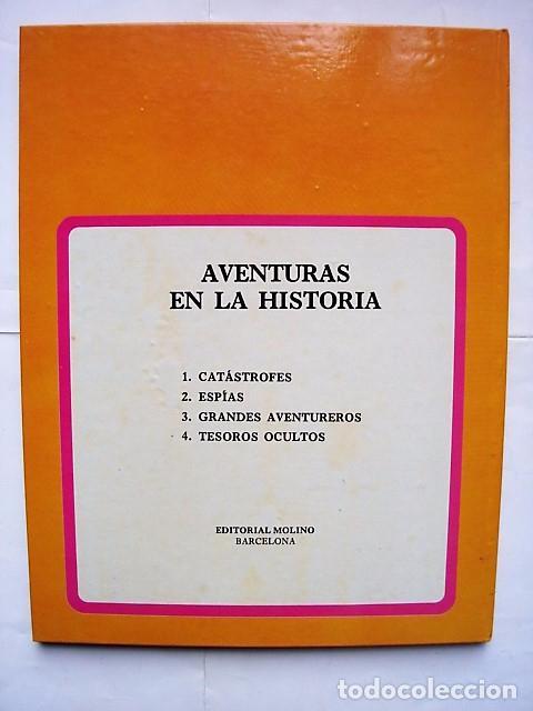 Libros de segunda mano: AVENTURAS DE LA HISTORIA, Nº 1: CATÁSTROFES. ED. MOLINO BARCELONA 1980. - Foto 2 - 84978080