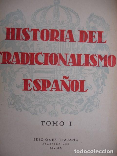 HISTORIA TRADICIONALISMO ESPAÑOL MELCHOR FERRER DOMINGO TEJERA SEVILLA 1941.TOMO I 324 PG (Libros de Segunda Mano - Historia - Otros)