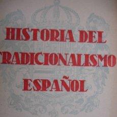 Libros de segunda mano: HISTORIA TRADICIONALISMO ESPAÑOL MELCHOR FERRER DOMINGO TEJERA SEVILLA 1941.TOMO I 324 PG. Lote 85029672