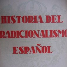 Libros de segunda mano: HISTORIA TRADICIONALISMO ESPAÑOL MELCHOR FERRER DOMINGO TEJERA SEVILLA 1941.TOMO II 324 PG. Lote 85029880