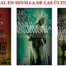 Libros de segunda mano: GUÍA SECRETA DE SEVILLA · CASAS ENCANTADAS Y APARICIONES. Lote 85049708