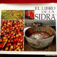 Libros de segunda mano: EL LIBRO DE LA SIDRA, 1991. MUY COMPLETO. ..ENVIO CERTIFICADO INCLUIDO EN EL PRECIO.. Lote 85063764