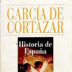 Libros de segunda mano: HISTORIA DE ESPAÑA ALIANZA CIEN - FERNANDO GARCÍA DE CORTÁZAR. Lote 91715358