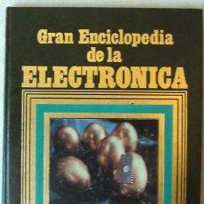 Libros de segunda mano: COMPONENTES - GRAN ENCICLOPEDIA DE LA ELECTRÓNICA TOMO 1 - NUEVA LENTE 1984 - VER INDICE. Lote 85192052