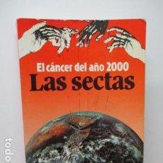 Libros de segunda mano: EL CÁNCER DEL AÑO 2000 LAS SECTAS- RAMÓN VALLÉS CASAMAYOR. . Lote 85273960