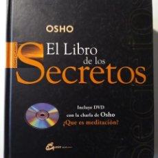 Libros de segunda mano: EL LIBRO DE LOS SECRETOS. LA CIENCIA DE LA MEDITACION - OSHO. Lote 85335500
