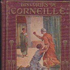 Libros de segunda mano: COLECCION ARALUCE HISTORIAS DE CORNEILLE . Lote 85416460