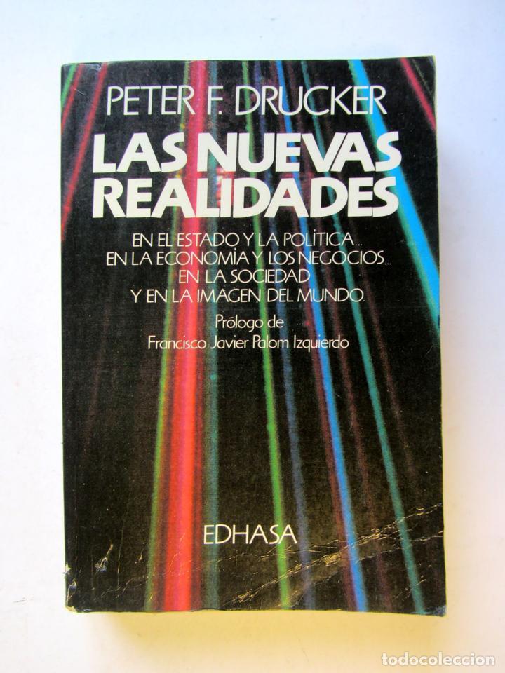 LAS NUEVAS REALIDADES. PETER F. DRUCKER (Libros de Segunda Mano - Pensamiento - Otros)