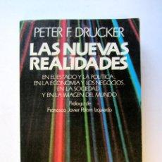 Libros de segunda mano: LAS NUEVAS REALIDADES. PETER F. DRUCKER. Lote 85418062