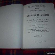 Libros de segunda mano: HISTORIA DE ANDRAIG.HISTORIA DE LA BARONÍA DE LOS SEÑORES OBISPOS DE BARCELONA EN MALLORCA. 2 TOMOS. Lote 85456192