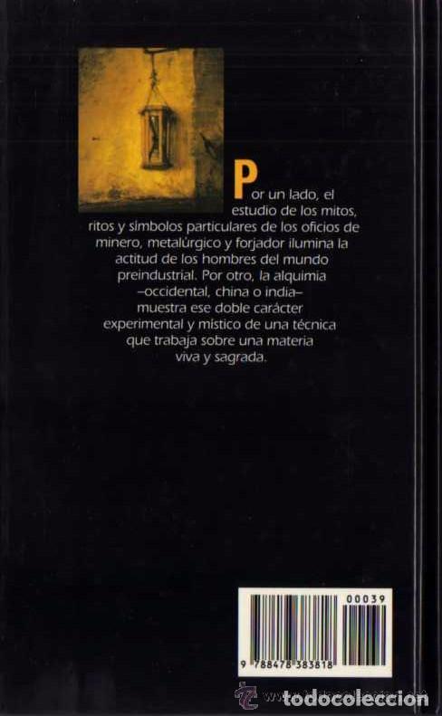 Libros de segunda mano: MIRCEA ELIADE - HERREROS Y ALQUIMISTAS - BIB. TEM. ALIANZA Nº 39 - DEL PRADO - 1994 - Foto 2 - 85470560
