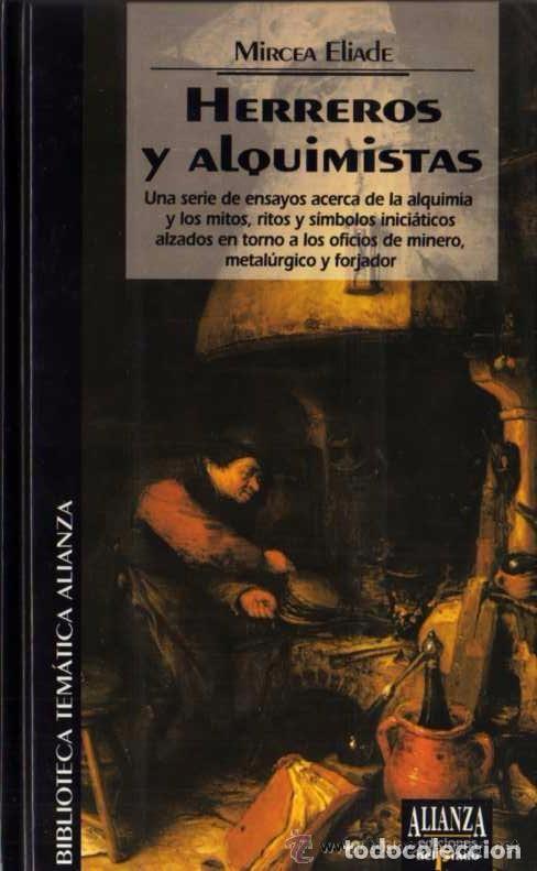 Libros de segunda mano: MIRCEA ELIADE - HERREROS Y ALQUIMISTAS - BIB. TEM. ALIANZA Nº 39 - DEL PRADO - 1994 - Foto 4 - 85470560