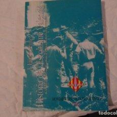 Libros de segunda mano: LIBRO HISTÒRIA DE L'ESCOLTISME VALENCIÀ J. IGNACIO CRUZ, ESCRITO VALENCIANO L-6788. Lote 85479416