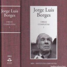 Libros de segunda mano: JORGE LUIS BORGES: OBRAS COMPLETAS I -2 TOMOS RBA. Lote 85525528