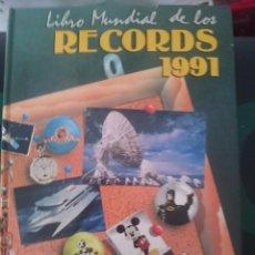 Libros de segunda mano: LIBRO MUNDIAL DE LOS RECORDS 1991. Lote 85552452