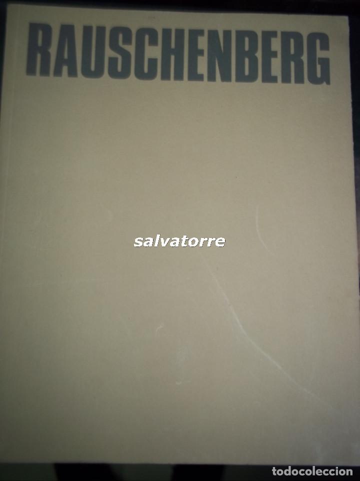 RAUSCHENBERG.FUNDACION JUAN MARCH.1995. (Libros de Segunda Mano - Bellas artes, ocio y coleccionismo - Otros)