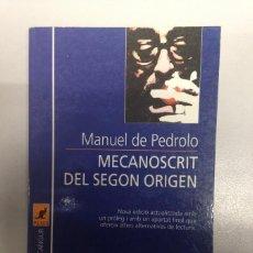 Libros de segunda mano: MECANOSCRIT DEL SEGON ORIGEN - EDICIONS 62. Lote 85586564