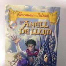 Libros de segunda mano: L'ANELL DE LLUM - GERONIMO STILTON - DESTINO. Lote 85587024