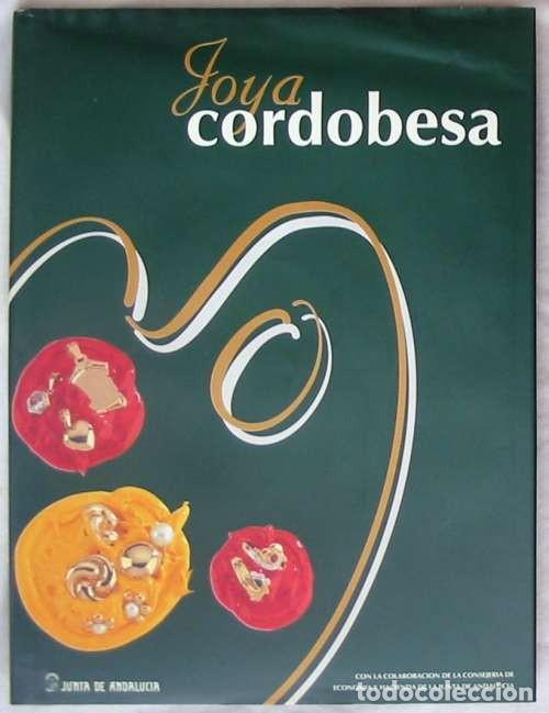 JOYA CORDOBESA - CATÁLOGO XII EDICIÓN JOYACOR - 1995 - VER FOTOS (Libros de Segunda Mano - Ciencias, Manuales y Oficios - Otros)