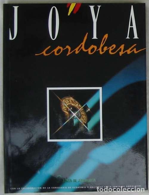 JOYA CORDOBESA - CATÁLOGO X EDICIÓN JOYACOR - 1993 - VER FOTOS (Libros de Segunda Mano - Ciencias, Manuales y Oficios - Otros)