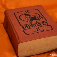 Libros de segunda mano: EN PATUFET 1932. Lote 85675132