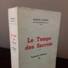 Libros de segunda mano: LE TEMPS DES SECRETS SOUVENIRS D'ENFANCE - MARCEL PAGNOL - PASTORELLY T3. Lote 85677288