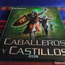 Libros de segunda mano: CABALLEROS Y CASTILLOS. SUSAETA. TAPA DURA. MUY ILUSTRADO. RARO. . Lote 85712856