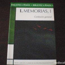Libros de segunda mano: JOSÉ MARÍA PEMÁN.MEMORIAS, 1. CONFESIÓN GENERAL. 2006. SIN ESTRENAR.. Lote 85768124