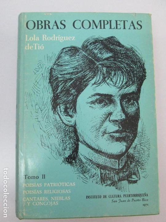 Libros de segunda mano: LOLA RODRIGUEZ DE TIO. OBRAS COMPLETAS. TOMO II-IV Y V. VER FOTOGRAFIAS ADJUNTAS - Foto 6 - 85784908