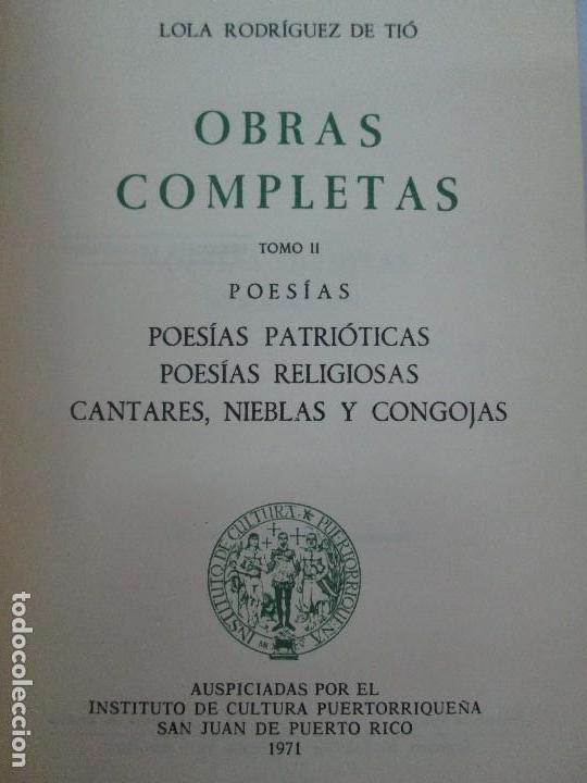 Libros de segunda mano: LOLA RODRIGUEZ DE TIO. OBRAS COMPLETAS. TOMO II-IV Y V. VER FOTOGRAFIAS ADJUNTAS - Foto 8 - 85784908