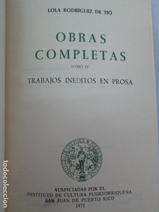 Libros de segunda mano: LOLA RODRIGUEZ DE TIO. OBRAS COMPLETAS. TOMO II-IV Y V. VER FOTOGRAFIAS ADJUNTAS - Foto 20 - 85784908