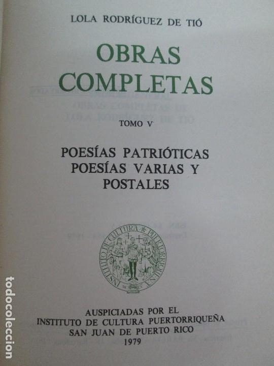 Libros de segunda mano: LOLA RODRIGUEZ DE TIO. OBRAS COMPLETAS. TOMO II-IV Y V. VER FOTOGRAFIAS ADJUNTAS - Foto 35 - 85784908