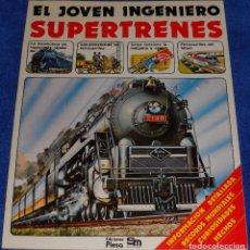 Libros de segunda mano: EL JOVEN INGENIERO - SUPERTRENES - PLESA - SM (1979). Lote 85793352