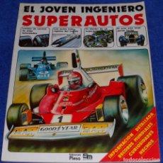 Libros de segunda mano: EL JOVEN INGENIERO - SUPERAUTOS - PLESA - SM (1979). Lote 85793360