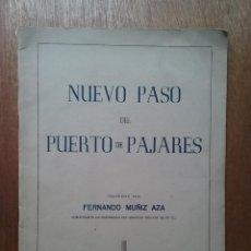 Livres d'occasion: NUEVO PASO DEL PUERTO DE PAJARES, FERNANDO MUÑIZ AZA, 1954, ASTURIAS, INGENIERIA. Lote 85869432
