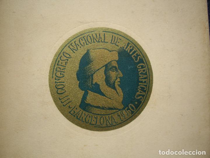 III CONGRESO NACIONAL DE ARTES GRAFICAS. BARCELONA 1950 (Libros de Segunda Mano - Ciencias, Manuales y Oficios - Otros)