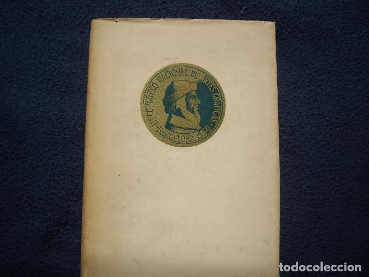 Libros de segunda mano: III CONGRESO NACIONAL DE ARTES GRAFICAS. BARCELONA 1950 - Foto 2 - 85893564