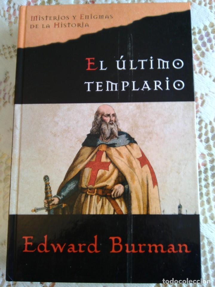 EL ULTIMO TEMPLARIO -- EDWARD BURMAN (Libros de Segunda Mano - Historia - Otros)