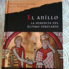 Libros de segunda mano: EL ANILLO - LA HERENCIA DEL ULTIMO TEMPLARIO - JORGE MOLIST. Lote 86064048