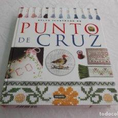 Libros de segunda mano: ATLAS ILUSTRADO DE PUNTO DE CRUZ.. Lote 86065500