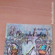 Libros de segunda mano: OBRA TEATRO INFANTIL - LA PRINCESA CAUTIVA - ANGELES GASSET - GIRASOL GUIÑOL. Lote 86103452