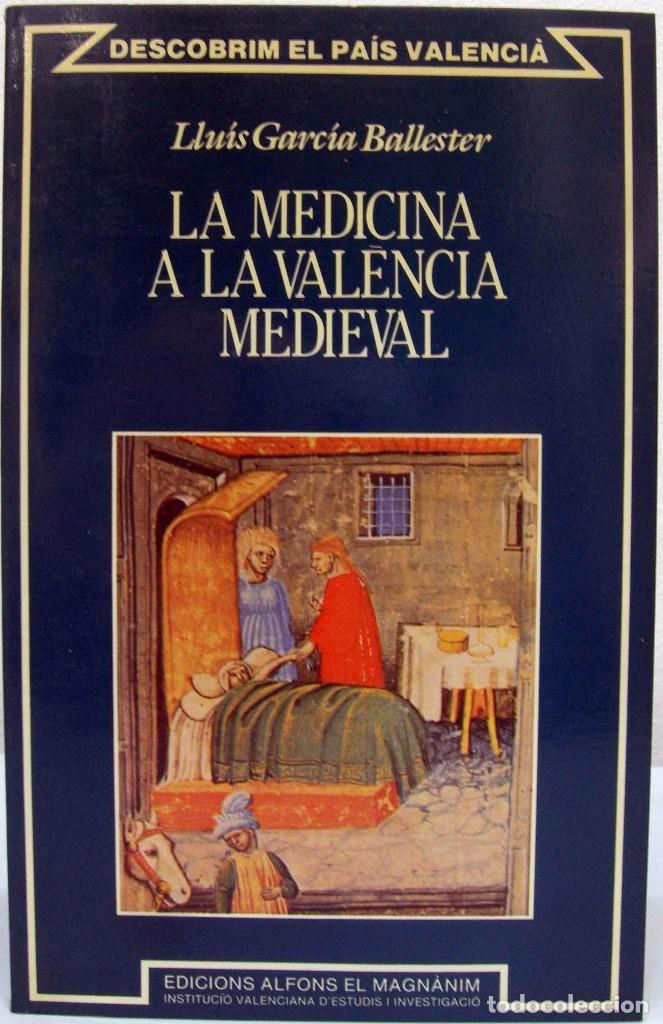 Llu s garc a ballester la medicina a la val n comprar - Libreria segunda mano valencia ...