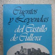 Libros de segunda mano: CUENTOS Y LEYENDAS DEL CASTILLO DE CULLERA - VALENCIA - ENRIQUE TORRES GÓMEZ. Lote 156456321
