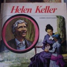 Libros de segunda mano: BIGRAFIA DE HELEN KELLER POR CARMEN SOLER BLANCH. Lote 184650932