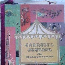 Libros de segunda mano: CARRUSEL JUVENIL DE SELECCIONES.1ª EDICION 1960. Lote 86187616