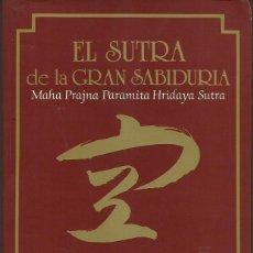 Libros de segunda mano: MAHA PRAJNA PARAMITA HRIDAYA SUTRA : EL SUTRA DE LA GRAN SABIDURÍA. COMENTARIOS: T. DESHIMARU.. Lote 127910475