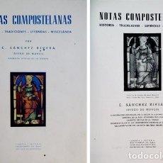 Libros de segunda mano: SÁNCHEZ RIVERA, CELESTINO («DIEGO DE MUROS», 1870-1948). NOTAS COMPOSTELANAS. HISTORIA... 1947.. Lote 86271848